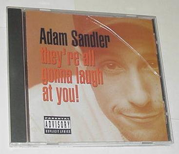 Adam Sandler They're All Gonna Laugh At You! CD
