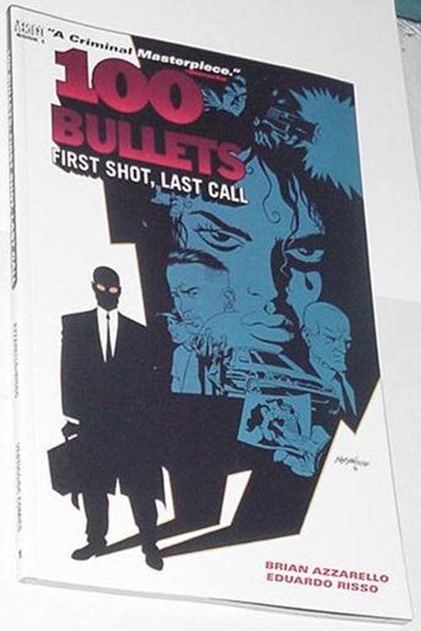 100 Bullets V1 TP First Shot Last Call 1st Pr Riss