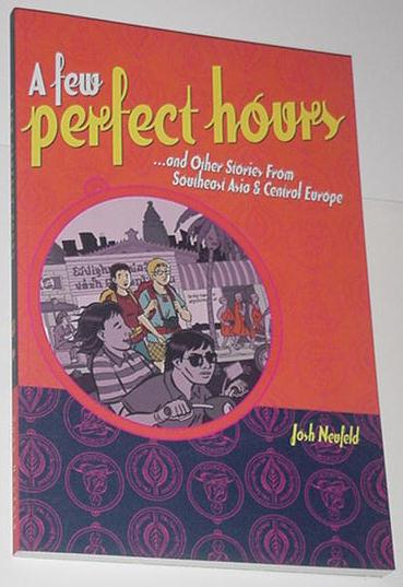 A Few Perfect Hours + Other Stories TPJosh Neufeld