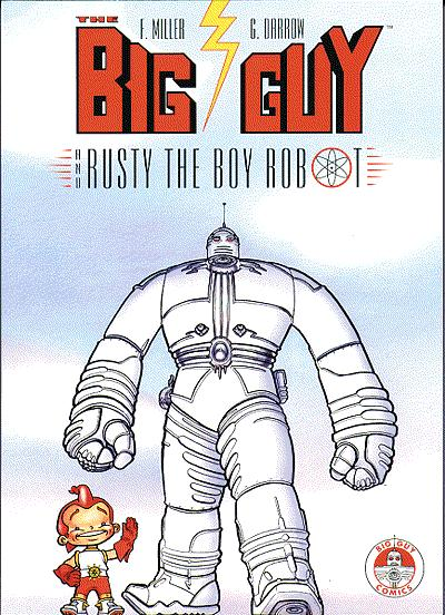 Big Guy and Rusty the Boy Robot TP Miller