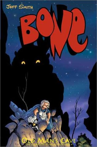 Bone HC V6 Old Man's Cave Jeff Smith 1st  Print