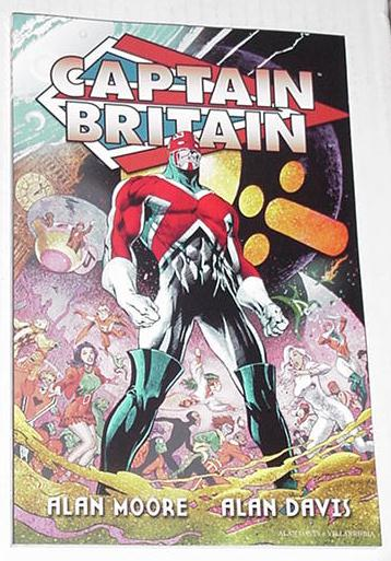 Captain Britain TP Alan Moore Excalibur