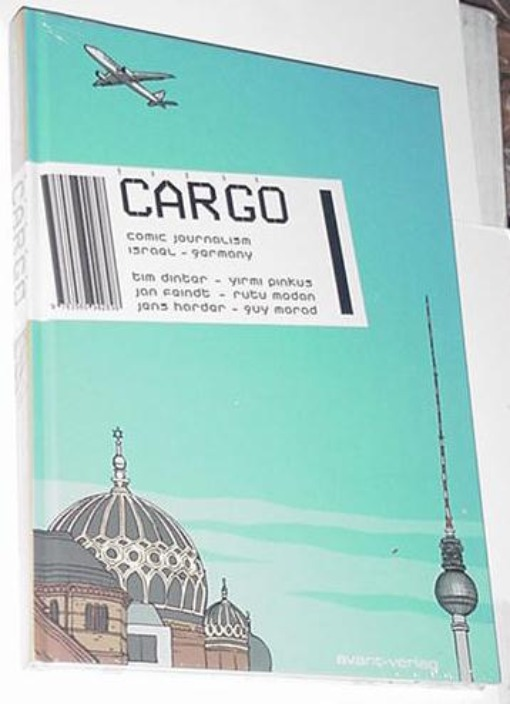 Cargo Comic Journalism from Israel to Germany HC