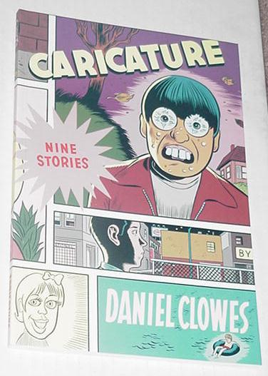 Caricature Nine Stories TP Daniel Clowes